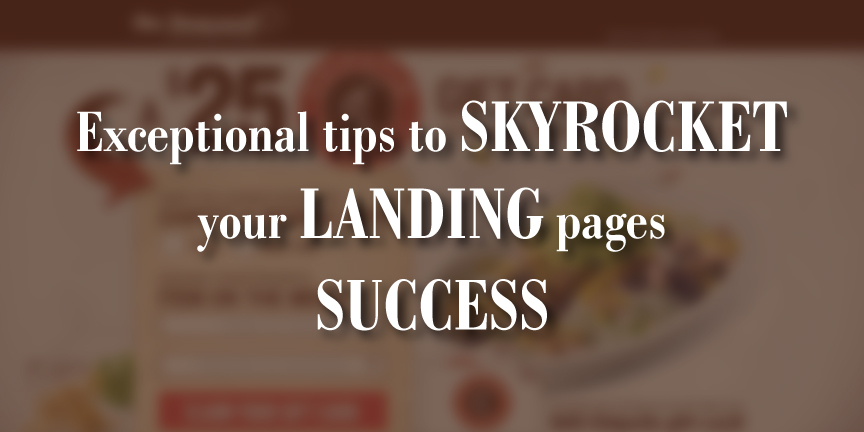 tips to skyrocket landing pages success