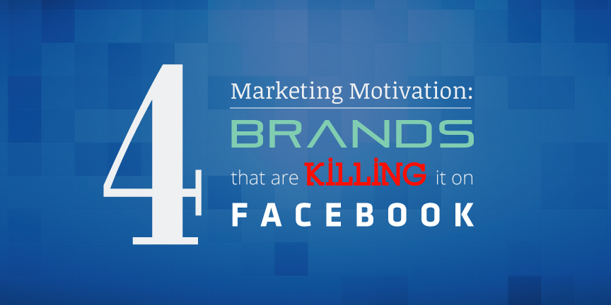 top-brands-that-are-doing-facebook-marketing-at-its-fullest