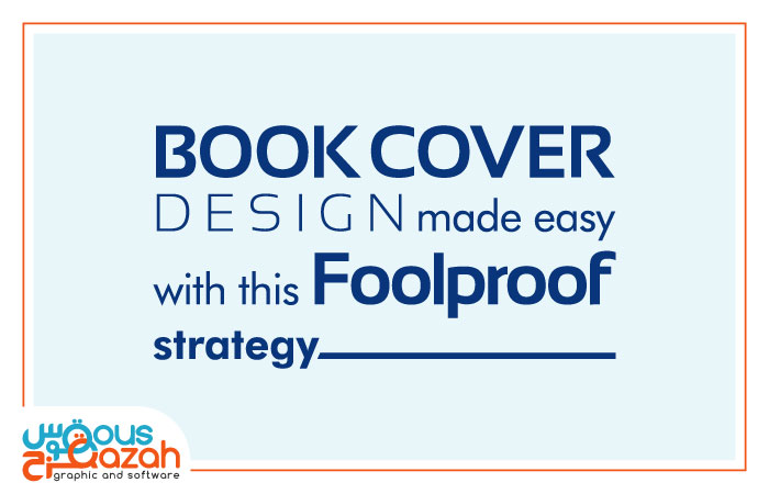 Book Cover Illustration Tips ~ Book cover design made easy with this foolproof strategy