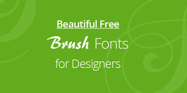 free-brush-fonts-for-designers